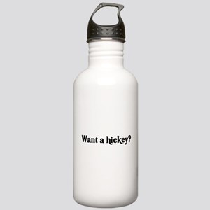 want a hickey Stainless Water Bottle 1.0L
