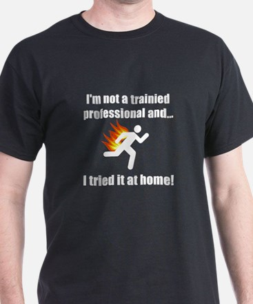 Trained Professional T-Shirt