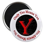 "Only Yes Means Yes 2.25"" Magnet (100 pack)"