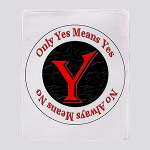 Only Yes Means Yes Throw Blanket