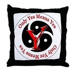 Only Yes Means Yes BDSM Throw Pillow