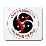 Only Yes Means Yes BDSM Mousepad
