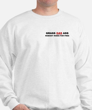 "GRASS ""GAS"" ASS Sweatshirt"