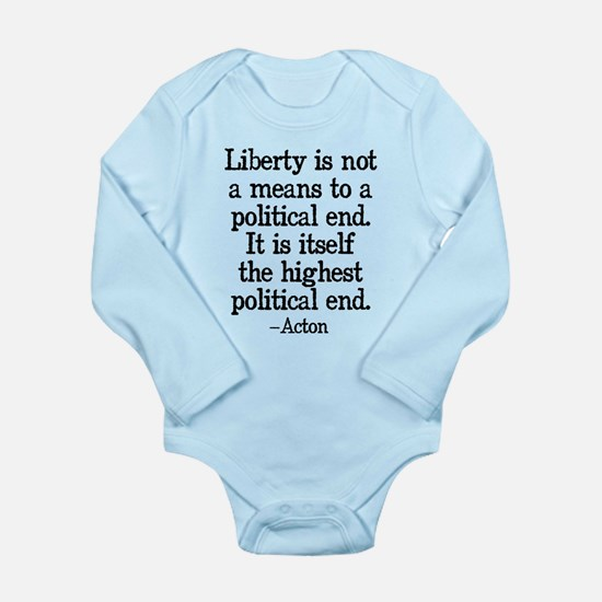Liberty Is The End Long Sleeve Infant Bodysuit
