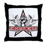 ThroatPunchers Throw Pillow