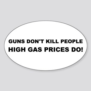 High Gas Prices Oval Sticker