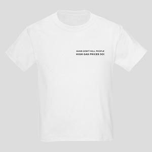 High Gas Prices Kids T-Shirt