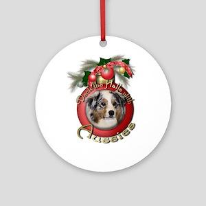 Christmas - Deck the Halls - Aussies Ornament (Rou