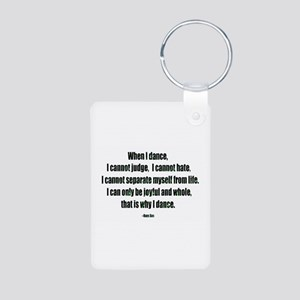 Why I Dance Aluminum Photo Keychain