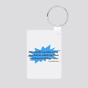Day Lost Without Dancing Aluminum Photo Keychain