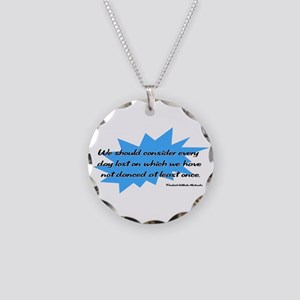 Day Lost Without Dancing Necklace Circle Charm