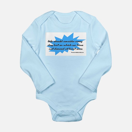 Day Lost Without Dancing Long Sleeve Infant Bodysu
