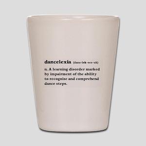 Dancelexia Shot Glass