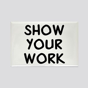Show Work Rectangle Magnet