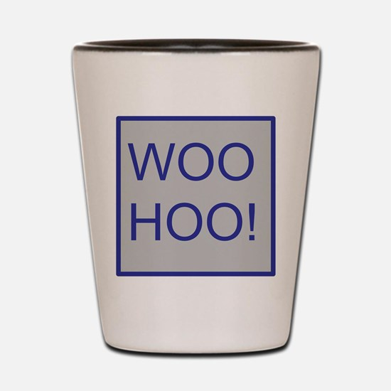Woo-Hoo Blue Shot Glass