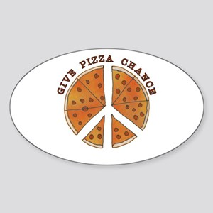 Give Pizza Chance Sticker (Oval)