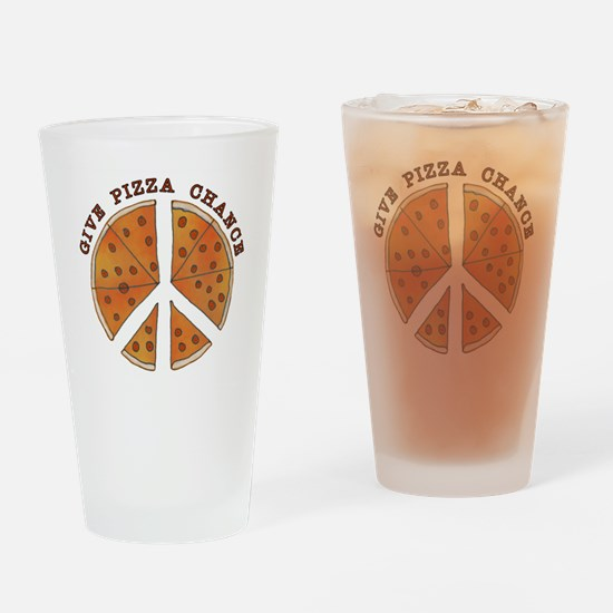 Give Pizza Chance Drinking Glass