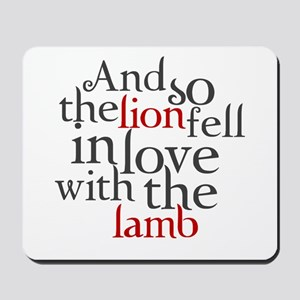 Lion fell in love with the lamb Mousepad