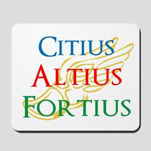 Citius Altius Fortius Mousepad