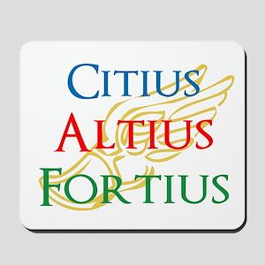 Citius Altius Fortius Mousepad