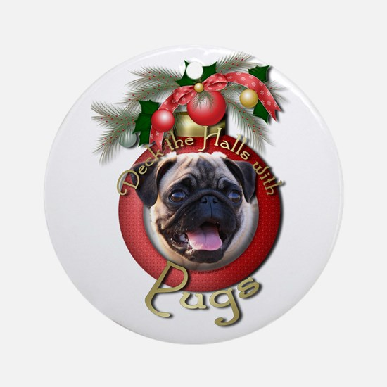 Christmas - Deck the Halls - Pugs Ornament (Round)