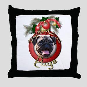 Christmas - Deck the Halls - Pugs Throw Pillow