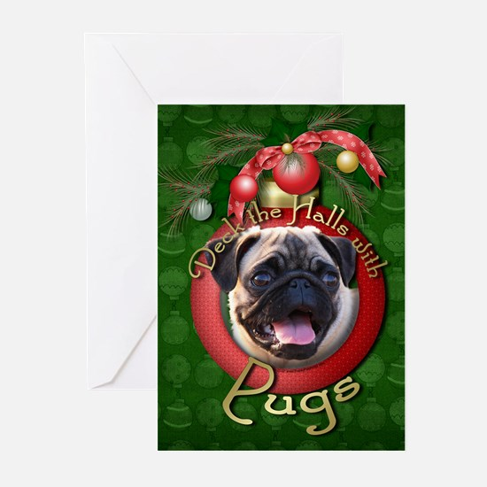 Christmas - Deck the Halls - Pugs Greeting Cards (