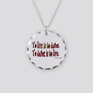 To Dance is to Live Necklace Circle Charm