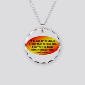 Dance Better than Myself Necklace Circle Charm