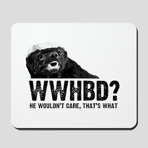 WWHBD Mousepad