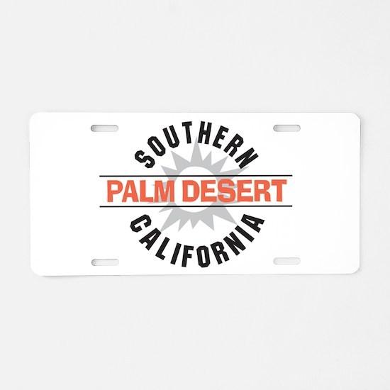 Palm Desert California Aluminum License Plate