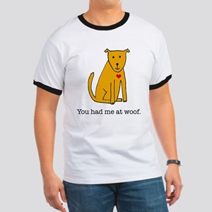 You had me at woof Ringer T