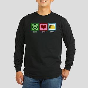 Peace Love Tacos Long Sleeve Dark T-Shirt