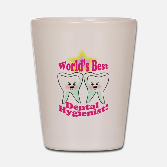 Worlds Best Dental Hygienist Shot Glass