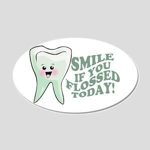 Funny Dentist Humor 22x14 Oval Wall Peel