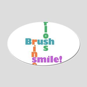 Brush Floss Rinse Smile 22x14 Oval Wall Peel