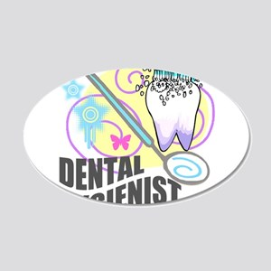 Dental Hygienist 22x14 Oval Wall Peel