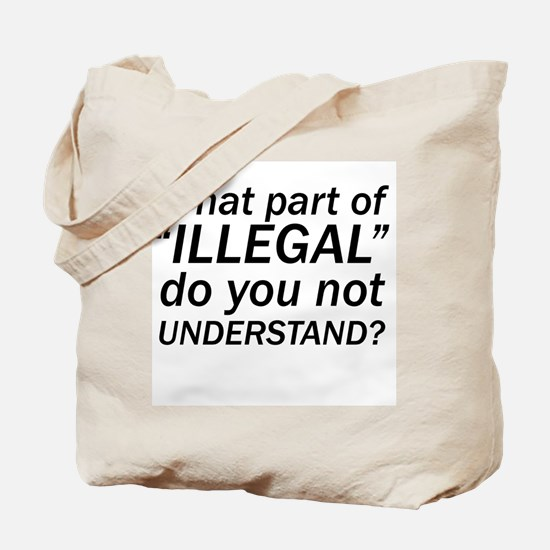 No ILLEGAL Tote Bag