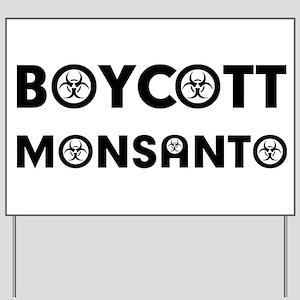 Boycott Monsanto Yard Sign