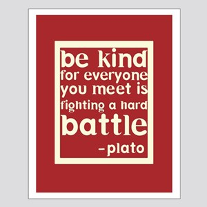 Be Kind by Plato Small Poster