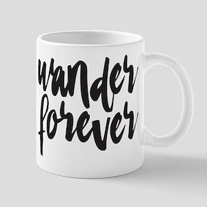 Wander Forever 11 oz Ceramic Mug