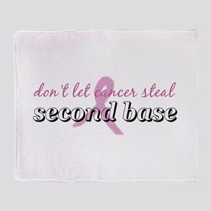 Cancer Steal 2nd Base Throw Blanket