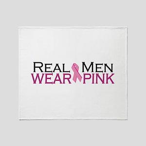 Real Men Wear Pink Throw Blanket