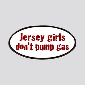 Jersey Girls Don't Pump Gas ( Patches
