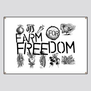 Farm for Freedom Banner