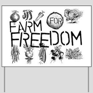 Farm for Freedom Yard Sign