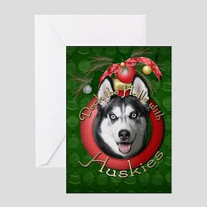 Christmas - Deck the Halls - Huskies Greeting Card