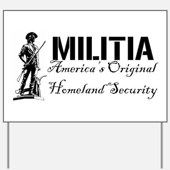 Cute Homeland security second amendment Yard Sign