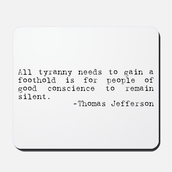 Thomas Jefferson on Tyranny Mousepad