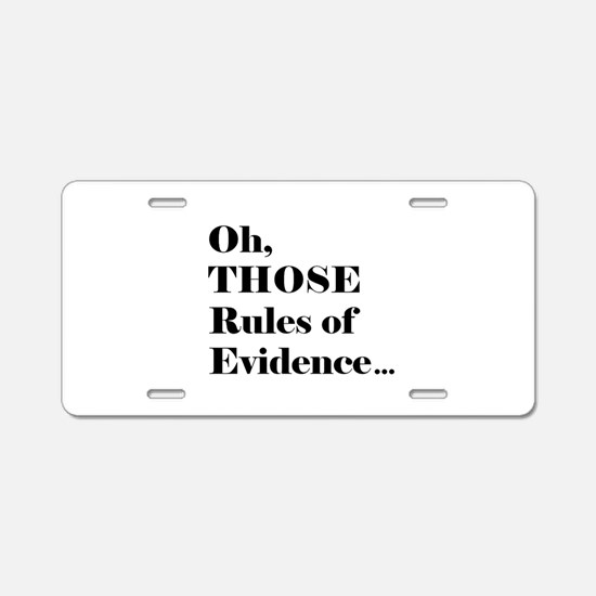 Rules of Evidence Aluminum License Plate